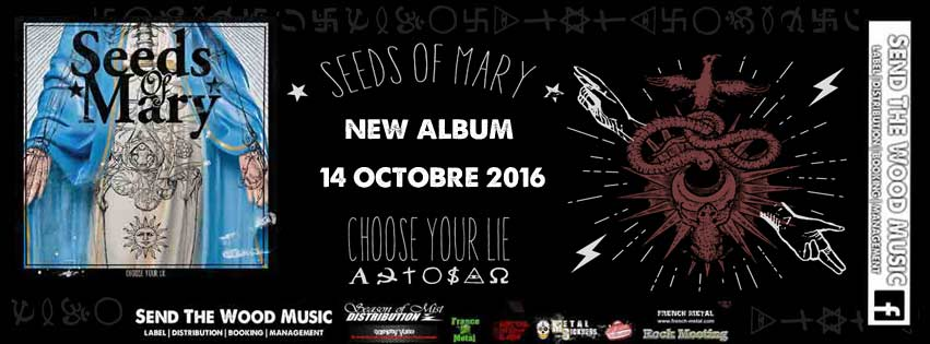 Sortie de Choose Your Lie de Seeds Of Mary