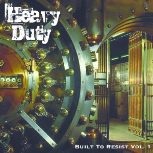 Album Built to resist vol 1 - Heavy Duty