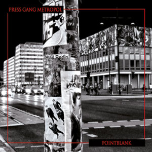 cover album pointblank press gang metropoli