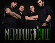 Metropolis Child New Line Up